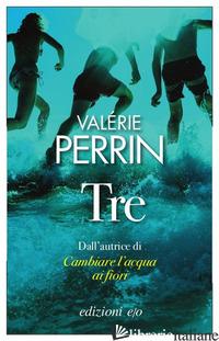 TRE -PERRIN VALERIE