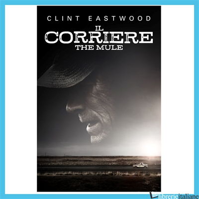 CORRIERE-THE MULE. DVD (IL) - EASTWOOD CLINT