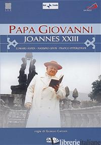 PAPA GIOVANNI JOANNES XXIII. DVD - CAPITANI GIORGIO; EDWARD ASNER; MASSIMO GHIN; CLAUDE RICH