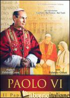PAOLO VI.. DVD - COSTA FABRIZIO