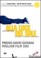 ALLA LUCE DEL SOLE. DVD - FAENZA