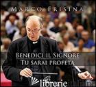BENEDICI IL SIGNORE. TU SARAI PROFETA. 2 CD AUDIO - FRISINA MARCO