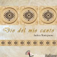 DIO DEL MIO CANTO - MONTEPAONE ANDREA