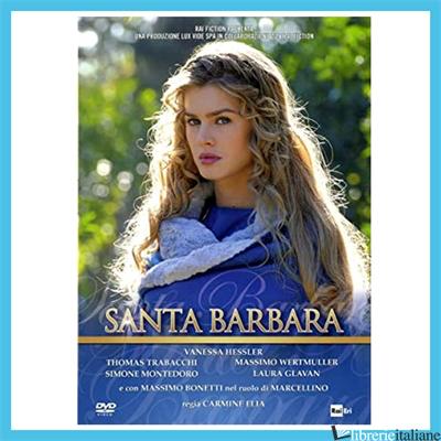 - SANTA BARBARA - ELIA CARMINE