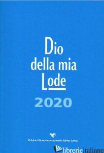 DIO DELLA MIA LODE (LIBRO CANTI) - SERVIZIO NAZIONALE CANTO