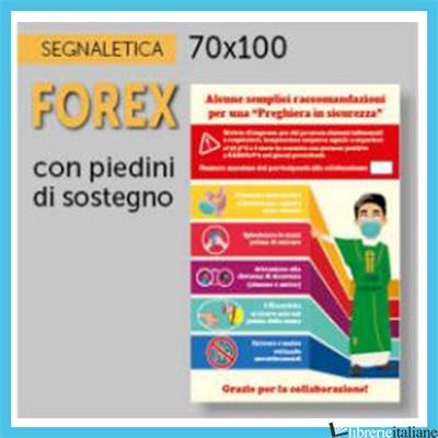 - FOREX 70X100 INDICAZIONI PER CHIESE -