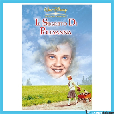 SEGRETO DI POLLYANNA. DVD (IL) - SWIFT DAVID