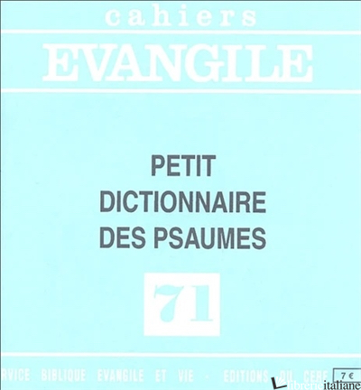 PETIT DICTIONNAIRE DES PSAUMES - AA.VV.