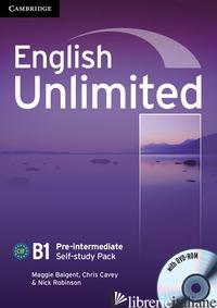 ENGLISH UNLIMITED. LEVEL B1 SELF-STUDY PACK. CON DVD-ROM - TILBURY ALEX; REA DAVID; HENDRA LESLIE A.