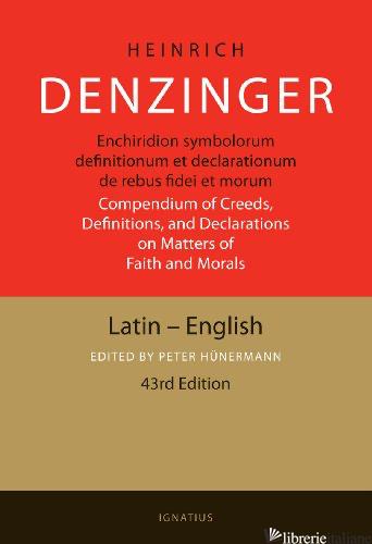 ENCHIRIDION SYMBOLORUM DENZINGER LATIN ENGLISH - DENZINGER HEINRICH
