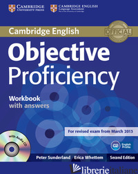 OBJECTIVE PROFICIENCY. WORKBOOK WITH ANSWERS. CON CD-AUDIO - CAPEL ANNETTE; SHARP WENDY
