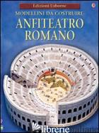ANFITEATRO ROMANO. MODELLINI DA COSTRUIRE. EDIZ. ILLUSTRATA - ASHMAN IAIN