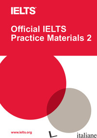 OFFICIAL IELTS PRACTICE MATERIALS. CON DVD-ROM -