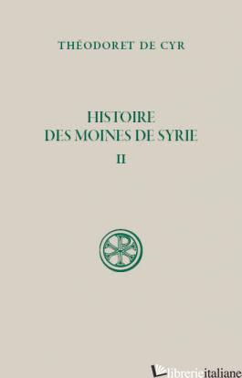 HISTOIRE DES MOINES DE SYRIE 1 - DE CYR
