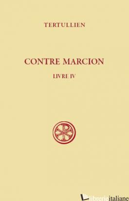CONTRE MARCION 4 - TERTULLIEN
