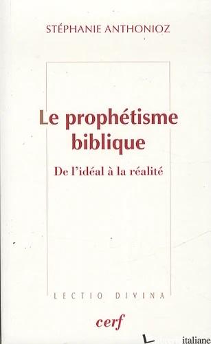 PROPHETISME BIBLIQUE - ANTHONIOZ STEPHANIE