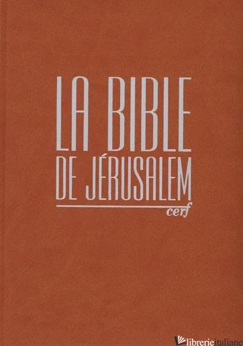 BIBLE COMPACTE INTEGRAL FAUVE JERUSALEM - AA.VV.