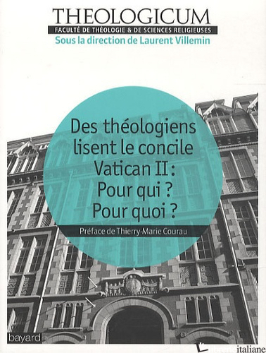 THEOLOGIENS LISENT LE CONCILE VATICAN  - AA.VV.