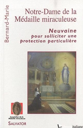 NEUVAINE POUR SOLLICITER UNE PROTECTION PARTICULIERE - NOTRE DAME DE LA MEDAILLE MIRACULEUSE