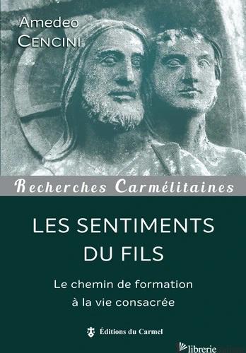 SENTIMENTS DU FILS FORMATION (LES) - CENCINI AMEDEO