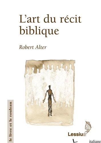 ART DU RECIT BIBLIQUE - ALTER ROBERT