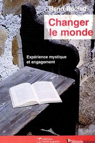 CHANGER LE MONDE - AA.VV.