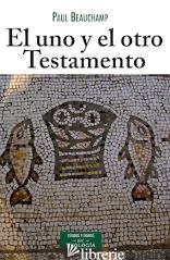 EL UNO Y OTRO TESTAMENTO - CUMPLIR LAS ESCRITURAS - BEAUCHAMP PAUL