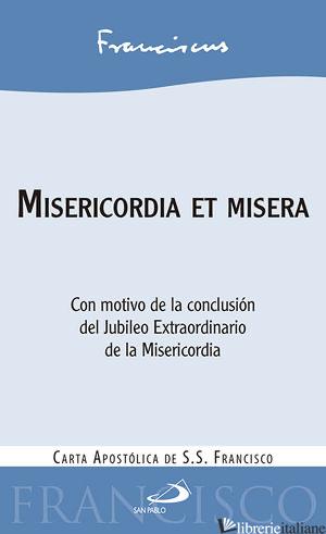 CARTA APOSTOLICA DE LA CONCLUSION DEL JUBILEO EXTRAODINAIO DE LA MISERICORDIA - FRANCESCO (JORGE MARIO BERGOGLIO)