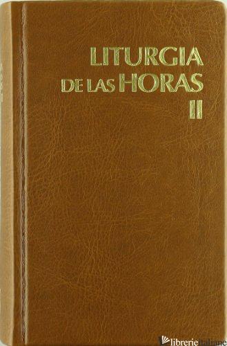 LITURGIA DE LAS HORAS 2 LATINOAMERICANA  - AA.VV.