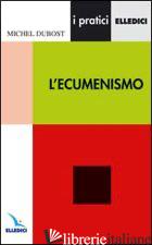 ECUMENISMO (L') - DUBOST MICHEL
