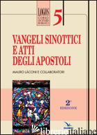 VANGELI SINOTTICI E ATTI DEGLI APOSTOLI - LACONI MAURO
