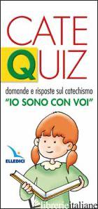 CATEQUIZ. VOL. 1: DOMANDE E RISPOSTE SUL CATECHISMO «IO SONO CON VOI» - DAVICO RICCARDO
