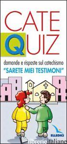 CATEQUIZ. VOL. 3: DOMANDE E RISPOSTE SUL CATECHISMO «SARETE MIEI TESTIMONI» - DAVICO RICCARDO