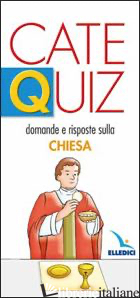 CATEQUIZ. VOL. 4: DOMANDE E RISPOSTE SULLA CHIESA - DAVICO RICCARDO