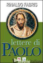 LETTERE DI PAOLO - FABRIS RINALDO
