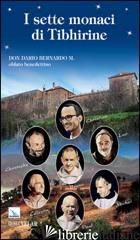 SETTE MONACI DI TIBHIRINE (I) - PERI VITTORIO