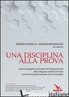 DISCIPLINA ALLA PROVA (UNA) - CICATELLI SERGIO; MALIZIA G. (CUR.)