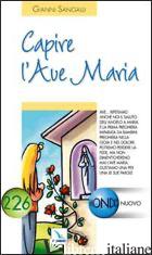 CAPIRE L'AVE MARIA - SANGALLI GIANNI