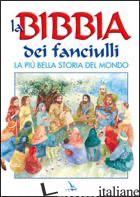 BIBBIA DEI FANCIULLI. LA PIU' BELLA STORIA DEL MONDO (LA) - ALEXANDER PAT