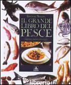 GRANDE LIBRO DEL PESCE. EDIZ. ILLUSTRATA (IL) - BONOMO GIULIANA