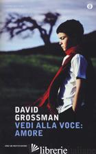 VEDI ALLA VOCE: AMORE - GROSSMAN DAVID