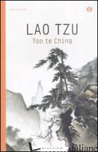 TAO TE CHING - LAO TZU; BROWNE WALKER B. (CUR.)