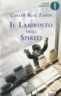 LABIRINTO DEGLI SPIRITI (IL) - RUIZ ZAFON CARLOS