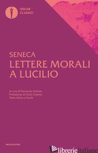 LETTERE MORALI A LUCILIO - SENECA LUCIO ANNEO; SOLINAS F. (CUR.)