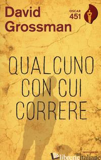 QUALCUNO CON CUI CORRERE - GROSSMAN DAVID