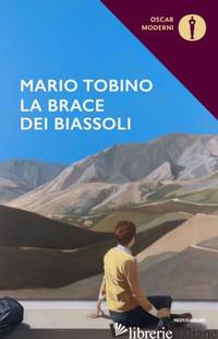 BRACE DEI BIASSOLI (LA) - TOBINO MARIO