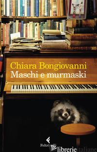 MASCHI E MURMASKI - BONGIOVANNI CHIARA