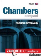 CHAMBERS COMPACT ENGLISH DICTIONARY - CHAMBERS