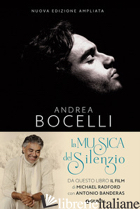 MUSICA DEL SILENZIO. NUOVA EDIZ. (LA) - BOCELLI ANDREA