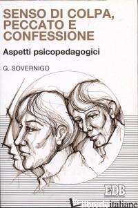 SENSO DI COLPA, PECCATO E CONFESSIONE. ASPETTI PSICOPEDAGOGICI - SOVERNIGO GIUSEPPE